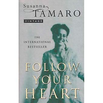 Segui il tuo cuore