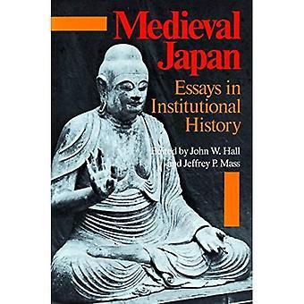 Średniowiecznej Japonii: Eseje w historii instytucjonalnych