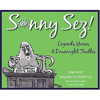 Sonny Sez!: Legends, Yarns and Downright Truths (Painted Turtle Book)