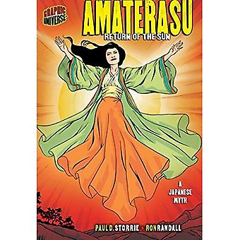 Amaterasu: Return of the Sun, a Japanese Myth (Graphic Myths & Legends (Quality Paper))
