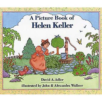 En bilderbok av Helen Keller (bilderbok biografier)