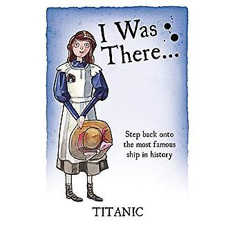 Titanic (I Was There)