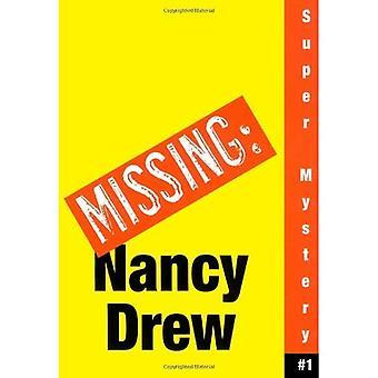 Où est Nancy? (Nancy Drew: fille détective Super mystères)