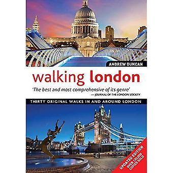 Wandelen Londen, bijgewerkt Edition: Dertig originele wandelingen in en rond Londen