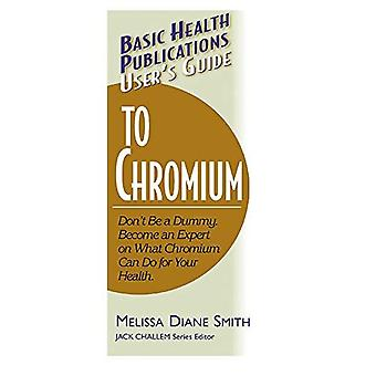 User's Guide to Chromium