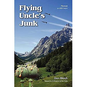 Flying Uncle's Junk: Hauling Drugs for Uncle Sam