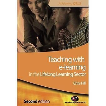 Teaching with e-learning in the Lifelong Learning Sector (Achieving QTLS) (Achieving QTLS)