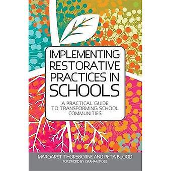 Implementar práticas restaurativas em escolas: um guia prático para transformar comunidades de escola