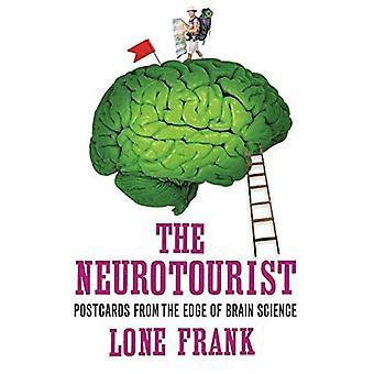 Le Neurotourist: Cartes postales du bord de la Science du cerveau