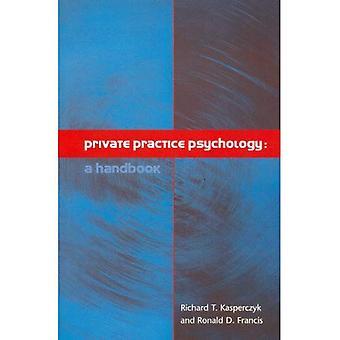 Private Praxis Psychologie: Ein Handbuch