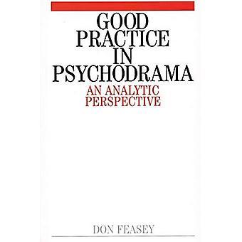 Bonnes pratiques en psychodrame: une Perspective analytique