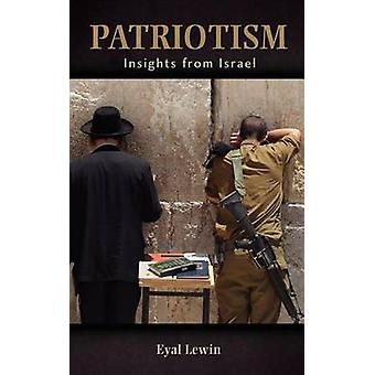 Patriotism Insights from Israel by Lewin & Eyal