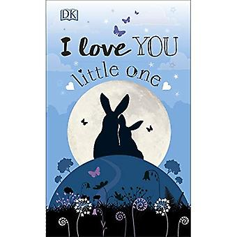 I Love You Little One [Board book]