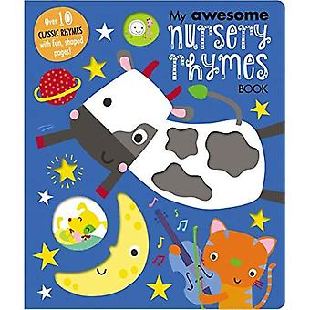 My Awesome Nursery Rhymes [Board book]