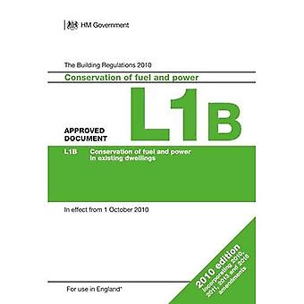 Approved Document L1B: Conservation of fuel and power in existing dwellings