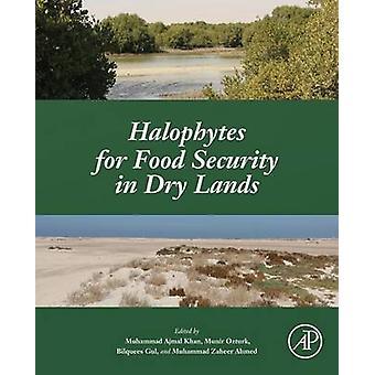 Halophytes for fødevaresikkerhed i tør jord af Khan & Muhammad Ajmal