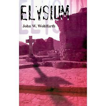 Elysium par Wohlfarth & W. John