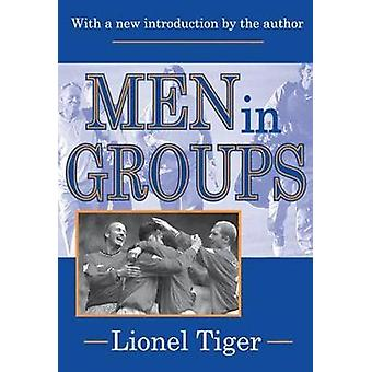 Men in Groups by Tiger & Lionel