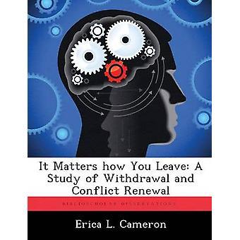 ما يهم كيف ترك دراسة للانسحاب وتجديد الصراع قبل كاميرون & إيريكا ل.
