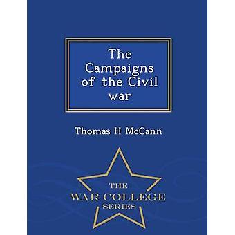 Die Kampagnen von der Bürgerkrieg War College-Reihe von McCann & Thomas H