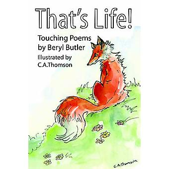 Das ist Leben berühren Gedichte von Butler & Beryl
