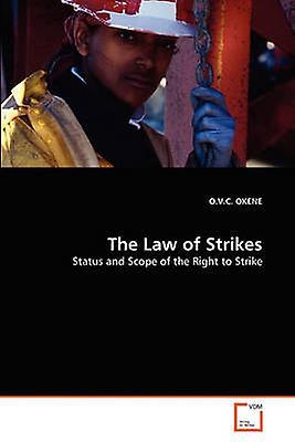 The Law of Strikes by OKENE & O.V.C.