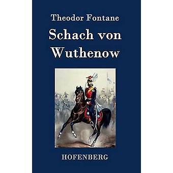 Schach von Wuthenow by Theodor Fontane