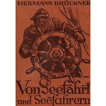 Von Seefahrt und Seefahrern de Brckner y Hermann