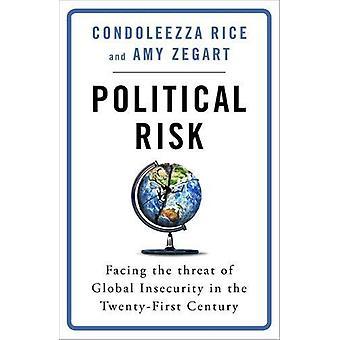 Political Risk by Condoleezza Rice - 9781474609814 Book