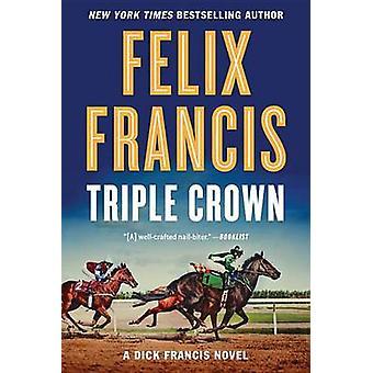 Triple Crown by Felix Francis - 9780399574719 Book