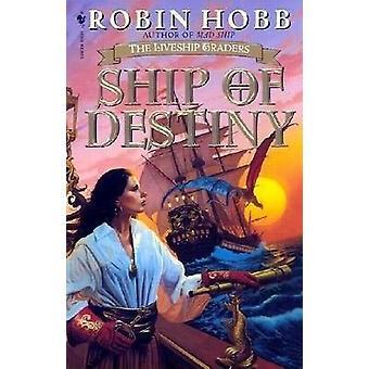 Ship of Destiny by Robin Hobb - 9780553575651 Book