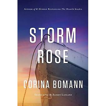 Storm Rose by Corina Bomann - Alison Layland - 9781503936010 Book