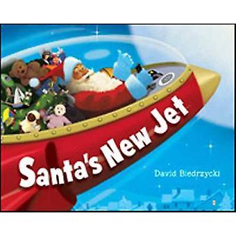 Santa's New Jet by David Biedrzycki - 9781580892926 Book