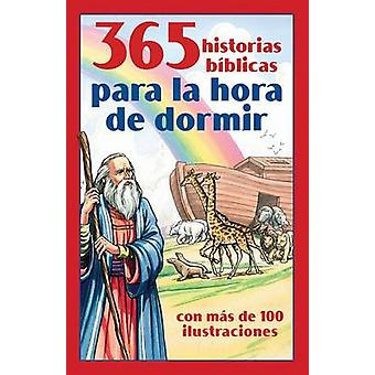 365 Historias Biblicas Para La Hora de Dormir - Con Mas de 100 Ilustra
