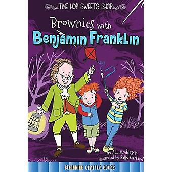 Brownies with Benjamin Franklin by Jessica Anderson - 9781681914176 B