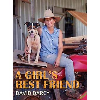 A Girl's Best Friend by David Darcy - 9781743364420 Book