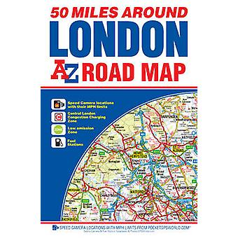 50 Miles Around London Road Map (8th Revised edition) - 9781782571087
