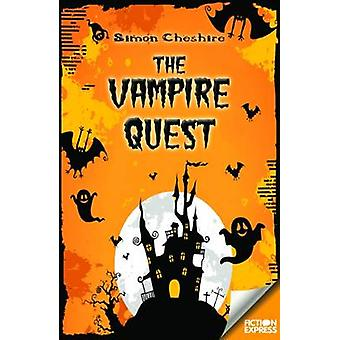 The Vampire Quest by Simon Cheshire - 9781783225538 Book