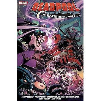 Deadpool - World's Greatest Vol. 8 - Till Death to Us by Gerry Duggan