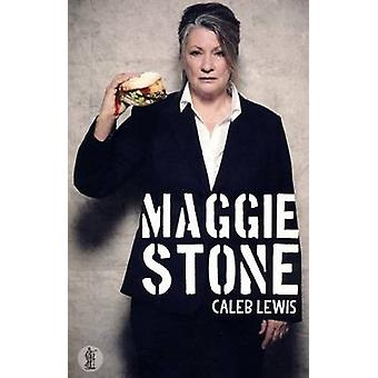 Maggie Stone by Caleb Lewis - 9781925005455 Book