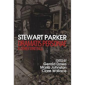 Dramatis Personae & Other Writings by Stewart Parker - Gerald Dawe -