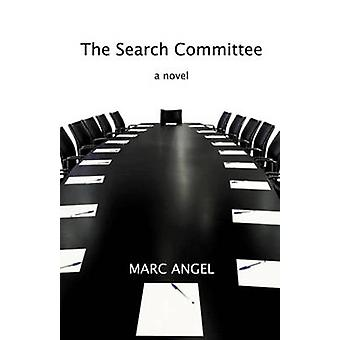 The Search Committee - A Novel by Marc Angel - 9789655240122 Book