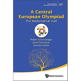 Central European Olympiad, A - The M - 9789813223905 Book