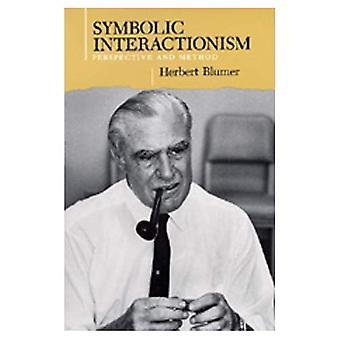 Symbolsk interaktionisme: Perspektiv og metode