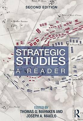 Strategic Studies by Thomas Mahnken & Joseph Maiolo