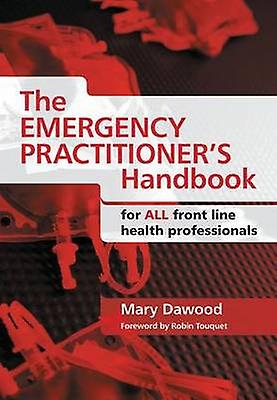 Emergency Practitioners Handbook by Mary Dabois