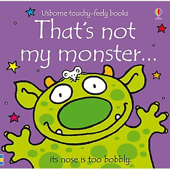 That's Not My Monster... (Board book) by Watt Fiona Wells Rachel