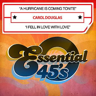 Carol Douglas - A Hurricane är kommer Tonite / jag föll i kärlek med [CD] USA import