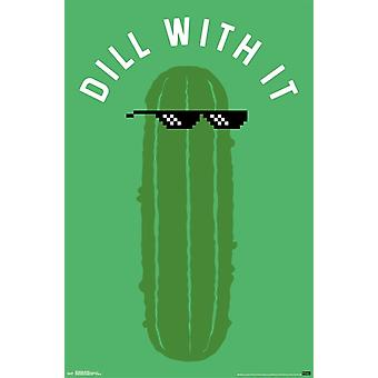 Snorg Tees - Dill With it Poster Print