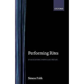 Performing Rites by Frith & Simon